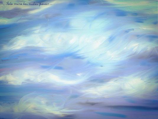 solo las nubes pasar